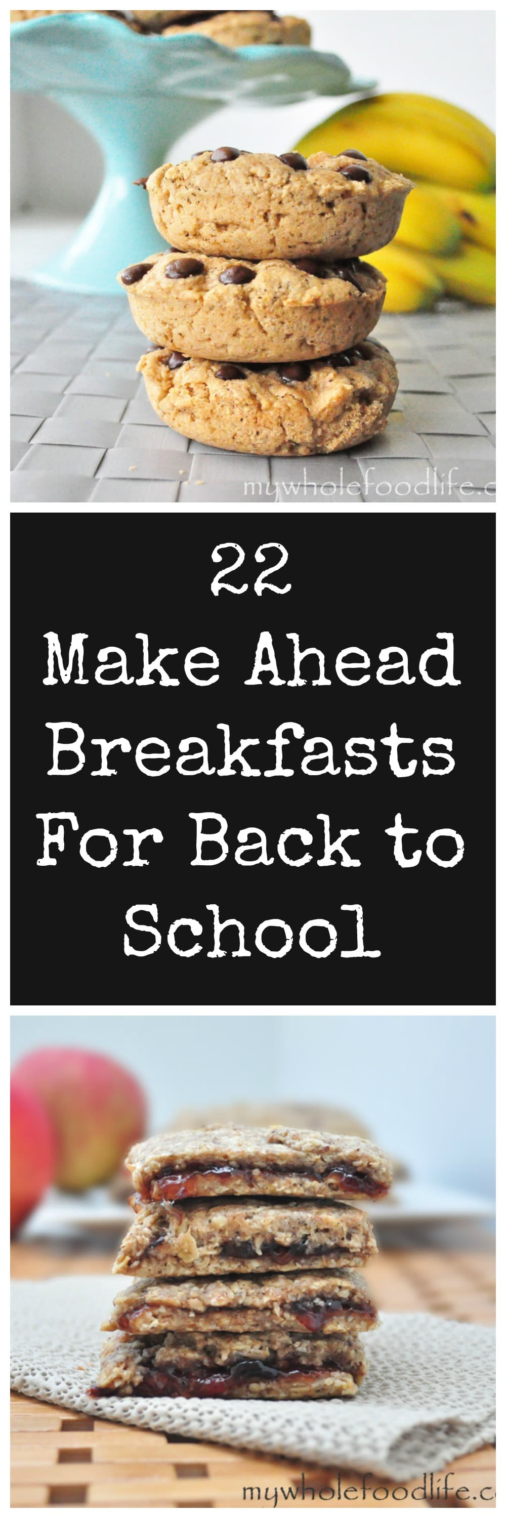 22 Make Ahead Breakfasts