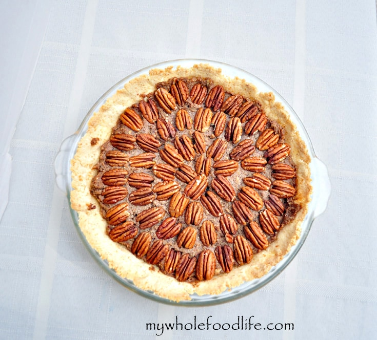 Pecan Pie ~ My Whole Food Life