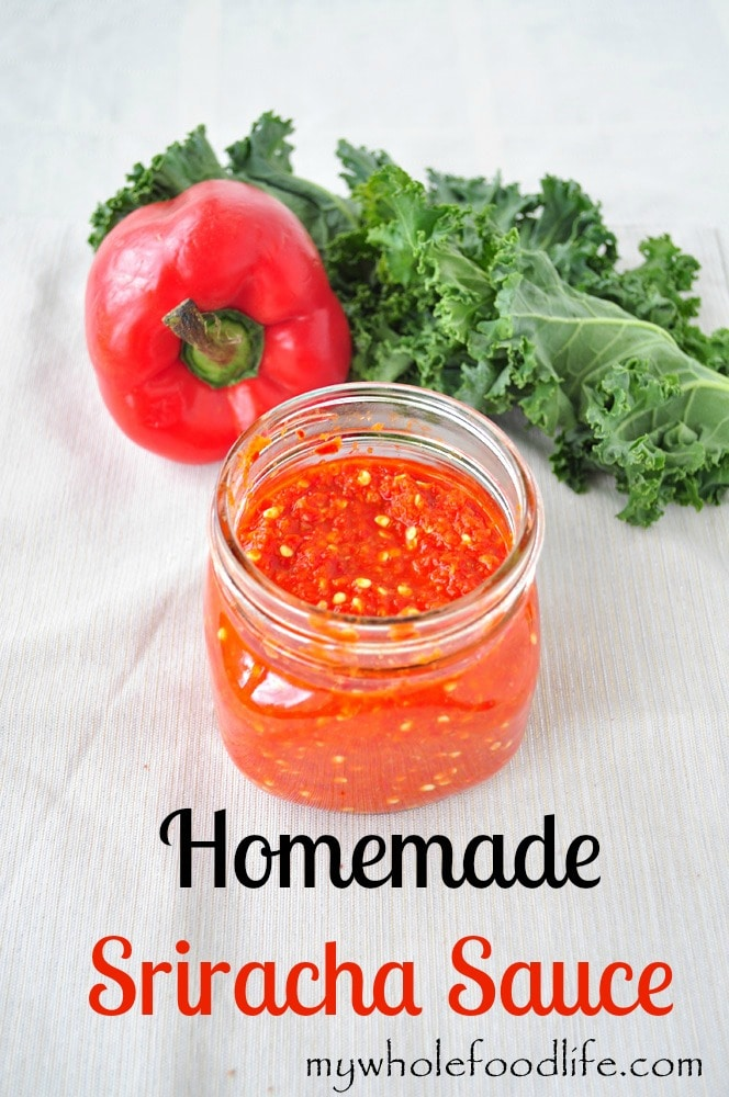 Homemade Sriracha Sauce - My Whole Food Life 1