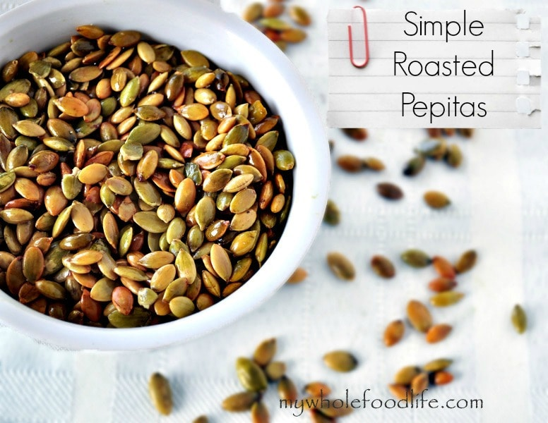 Simple Roasted Pepitas - My Whole Food Life 1