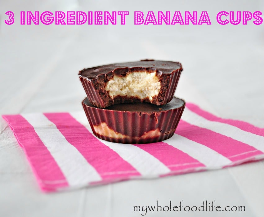 3 Ingredient Banana Cups - My Whole Food Life