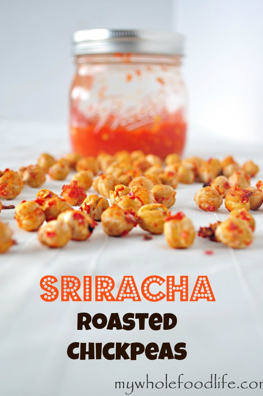 Sriracha Roasted Chickpeas - My Whole Food Life 1