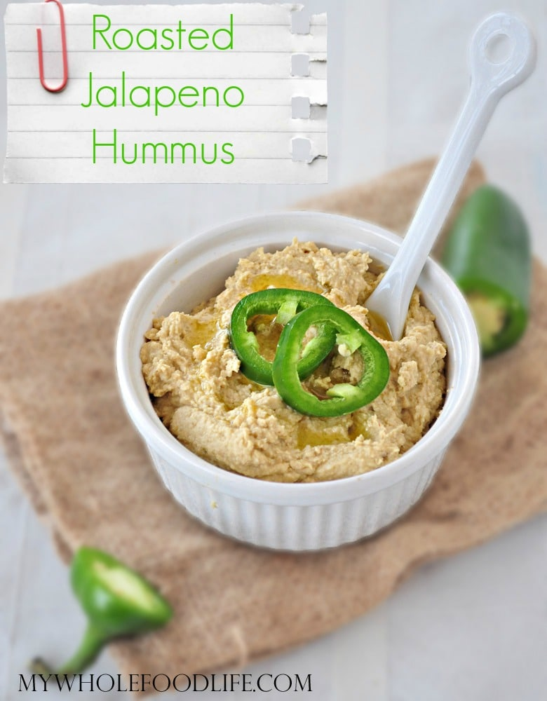 Roasted Jalapeno Hummus - My Whole Food Life P