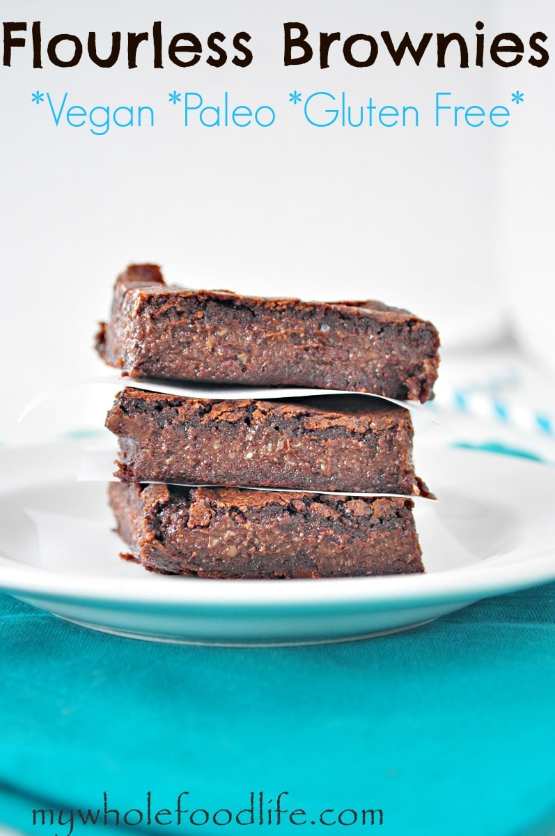 Fudgy Flourless Bownies - My Whole Food Life P