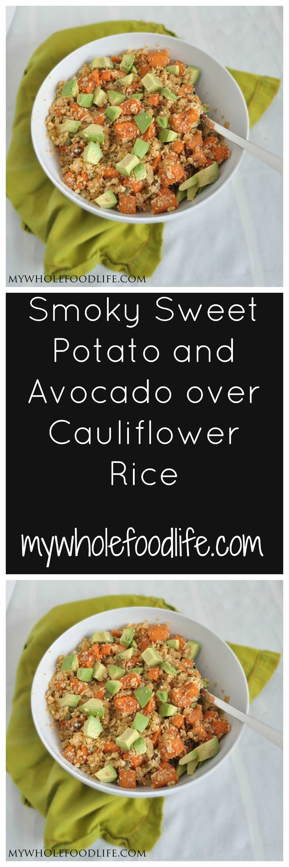 Avocado, Sweet Potato and Cauliflower Rice P