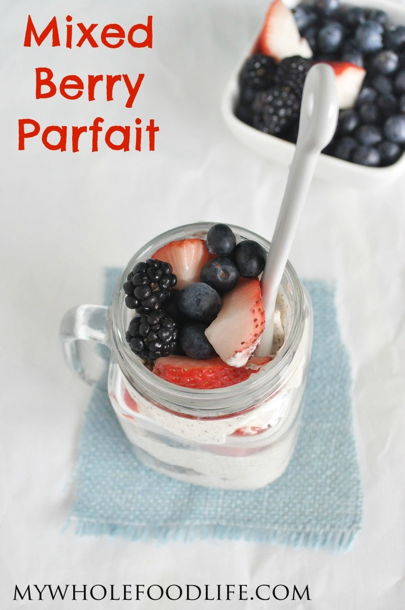 Mixed Berry Parfait 2 - My Whole Food Life P