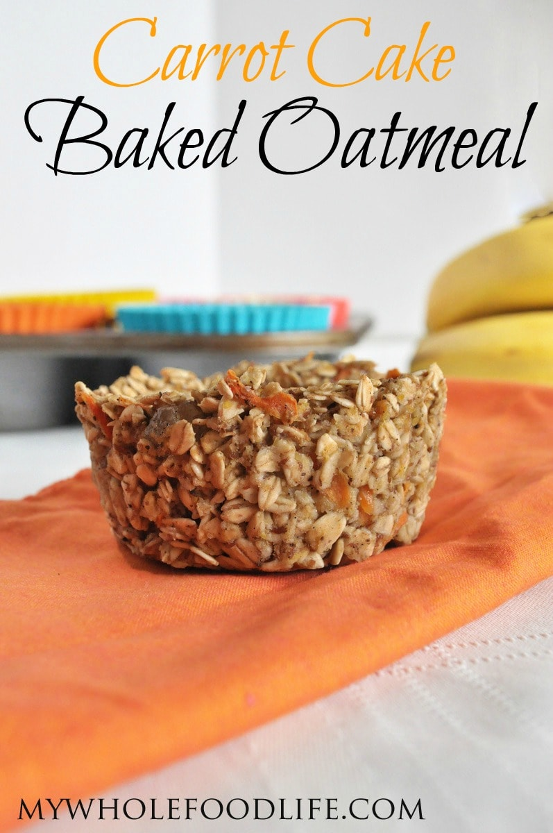 Carrot Cake Baked Oatmeal - My Whole Food Life P