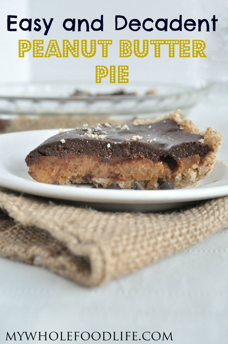 Peanut Butter Pie - My Whole Food Life P