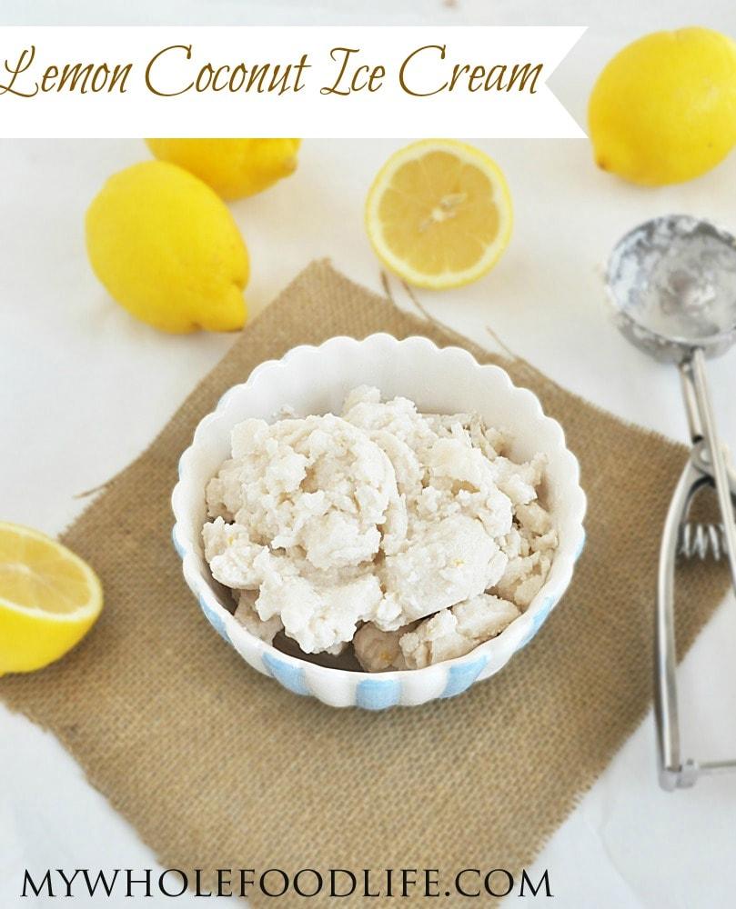 Coconut Lemon Ice Cream - My Whole Food Life P