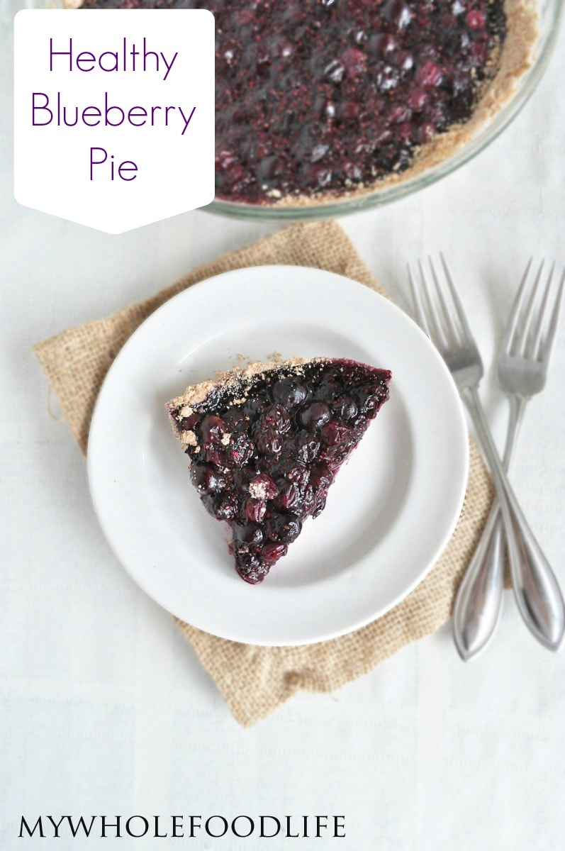 Healthy Blueberry Pie - My Whole Food Life P