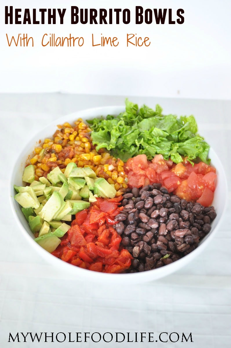 Healthy Burrito Bowl - My Whole Food Life P