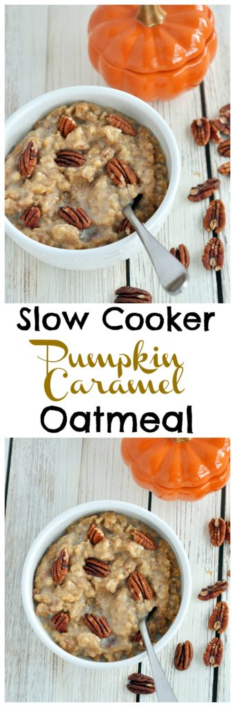 Slow Cooker Pumpkin Caramel Oatmeal